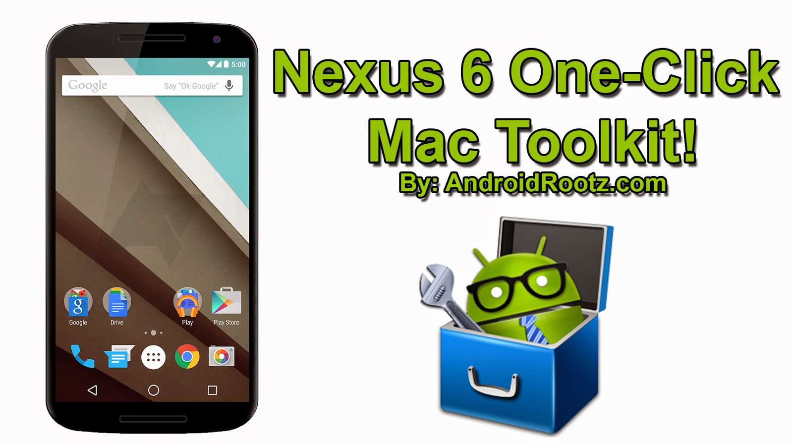 Nexus 6 One-Click Mac Toolkit! Root & Unroot ~ AndroidRootz