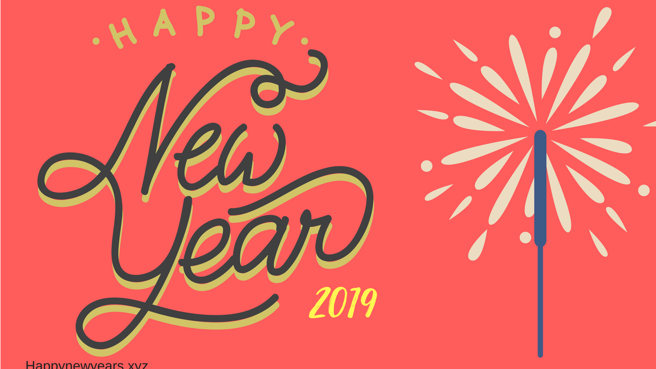 Happy New Year 2019 Wishes Quotes Messages Sms Status Happy