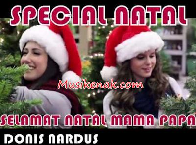 Download Lagu Rohani Selamat Natal Mama Papa Mp3
