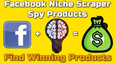 Facebook Niche Scraper Spy on Winning Products - How To