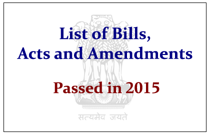 latest Bills, Acts and Amendments that Passed in 2015