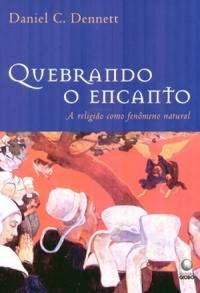 QUEBRANDO O ENCANTO 1231687121B - Os 10 melhores livros para ateus e agnósticos
