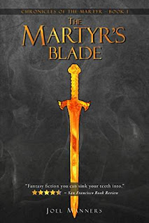 The Martyr's Blade - an epic fantasy by Joel Manners