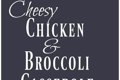 Cheesy Chicken and Broccoli Casserole Recipe