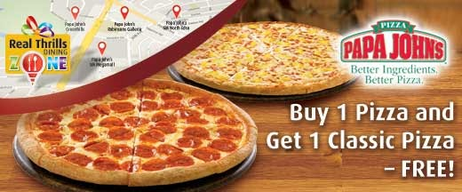Papa Johns Coupons: Buy 1 & Get 1 Pizza Free.