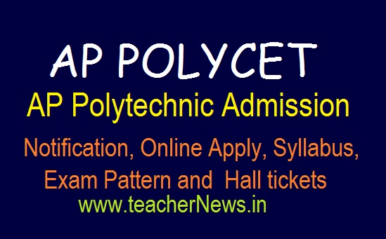 AP Polycet Notification Schedule 2019 | AP Polytechnic Admission Online Apply last date