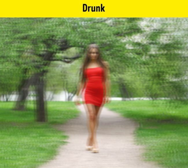 When a person take alcoholic drink too much, his vision, which looks like the picture, changes.