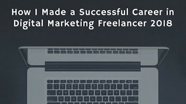 How I Made a Successful Career in digital marketing freelancer 2020