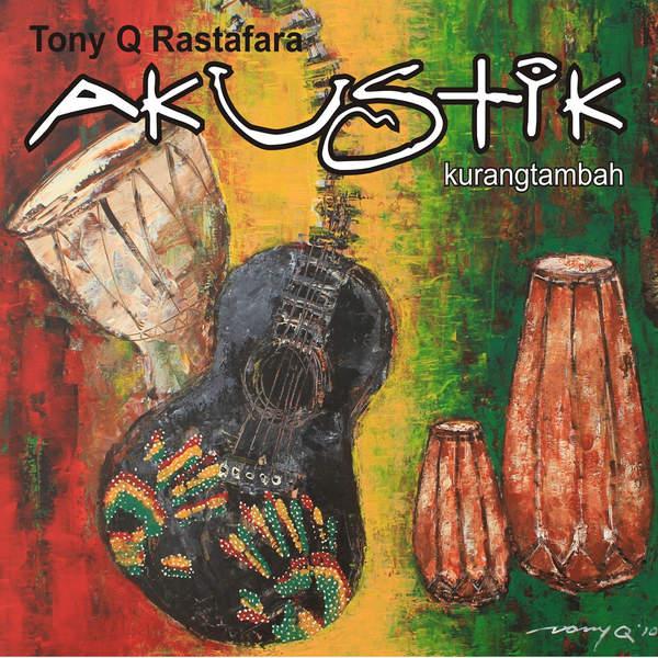 Tony Q Rastafara - Kurang Tambah (Akustik) - Album (2011) [iTunes Plus AAC M4A]