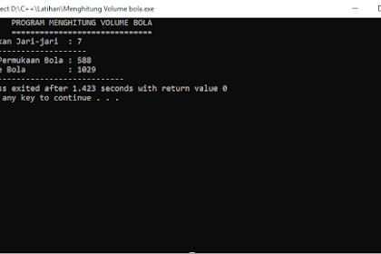 Mengitung Luas Permukaan dan Volume Bola dalam C++