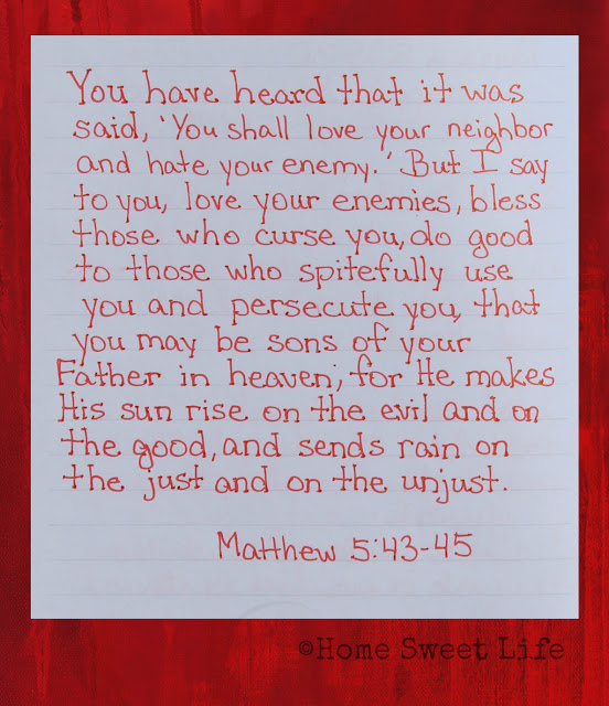 Scripture Writing, Matthew 5:43-45