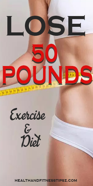 HOW TО LOSE 50 POUNDS FAST