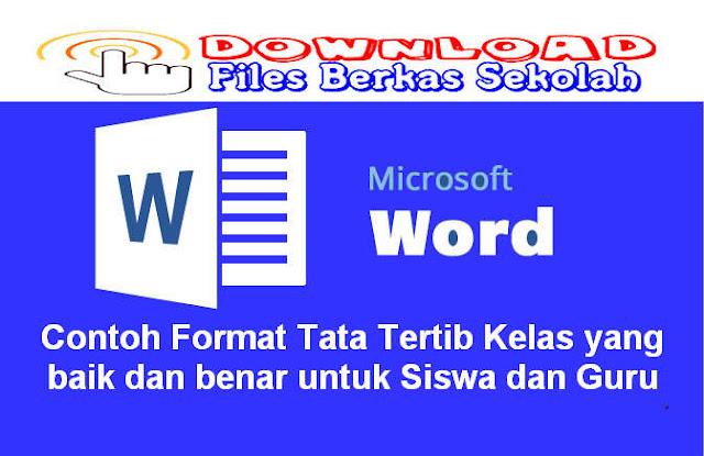 Download Contoh Format Tata Tertib Kelas yang baik dan benar untuk Siswa dan Guru