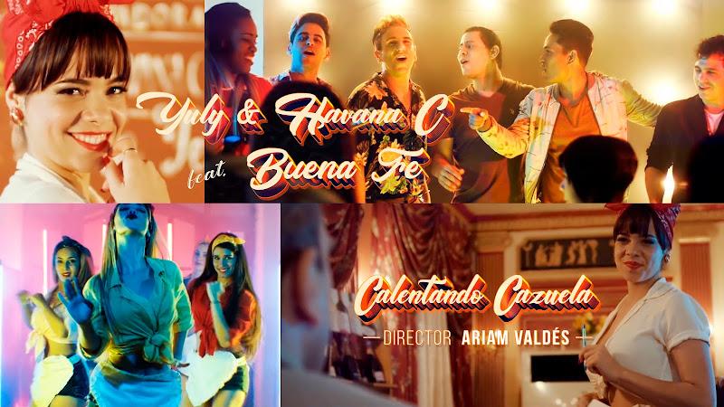Yuly y Havana C & Buena Fe - ¨Calentando Cazuela¨ - Videoclip - Dirección: Ariam Valdés. Portal del Vídeo Clip Cubano