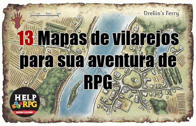 13 Mapas de vilarejos para sua aventura de RPG.