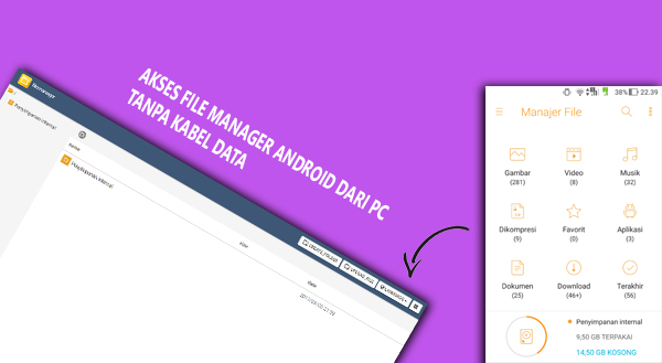 Cara akses File Manager Android dari PC tanpa Kabel Data