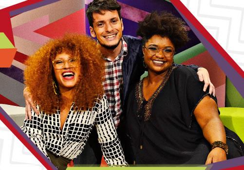 TV Brasil estreia em março programa LGBT com Ellen Óleria, Fefito e Mel Gonçalves