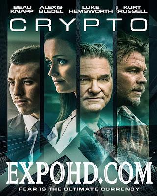 Crypto 2019 IMDb 720p || Esub 1.1Gbs | BluRay 1080p || Watch & Download Here