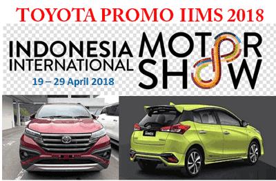 Promo Pameran IIMS Mobil Toyota 2018