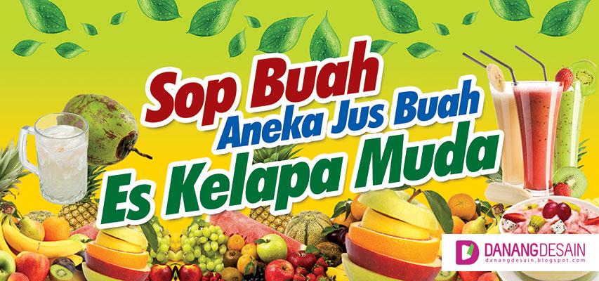Contoh Desain Banner atau Spanduk Sop Buah, Aneka Jus Buah ...