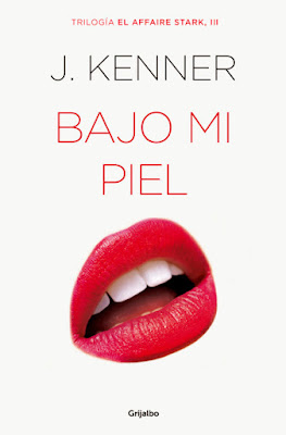 LIBRO - Bajo mi piel (El affaire Stark 3) J. Kenner (6 Octubre 2016)NOVELA ROMANTICA - EROTICA Edición papel & digital ebook kindle A partir de 18 años | Comprar en Amazon España