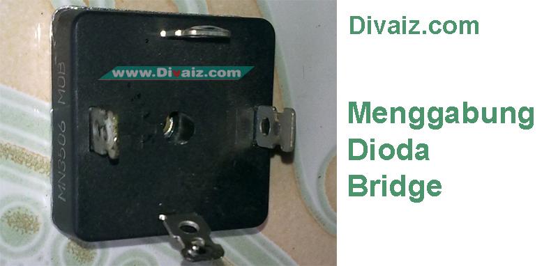 Cara Menggabung Dioda Bridge / Kuprok Agar Ampere Menjadi Besar