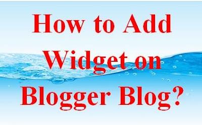 how to add widget on blogger blog?