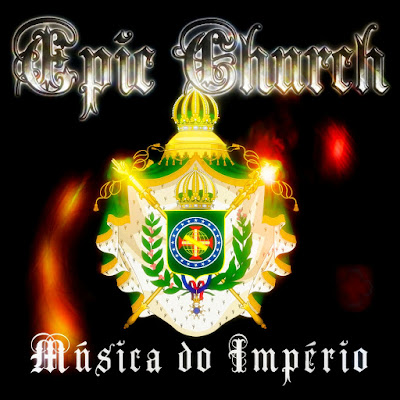 Epic Church Música do Império Conservative Music Electronic Monarchy Alt-right Brazil São Paulo Paulista Electrogoth Synthpop
