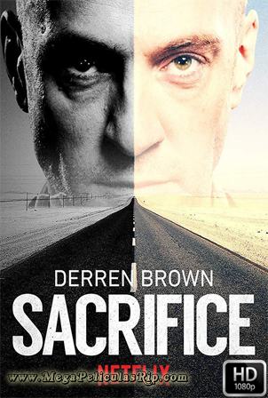 Derren Brown: Sacrifice [1080p] [Latino-Ingles] [MEGA]