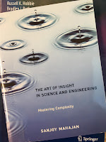 The Art of Insight in Science and Engineering, by Sanjoy Mahajan, superimposed on Intermediate Physics for Medicine and Biology.