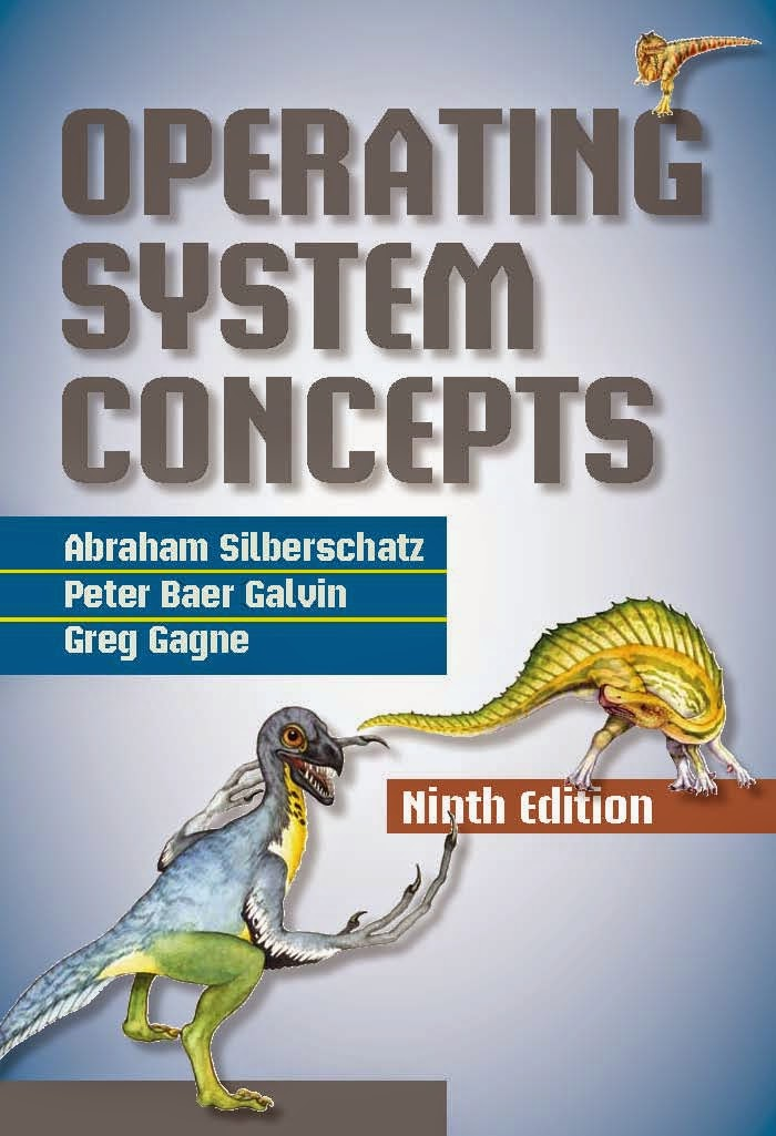 Operating System Concepts 9th Edition By Silberschatz, Galvin, Gagne