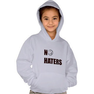 http://www.zazzle.com/no_haters_hoodie_for_girls-235203286644431867