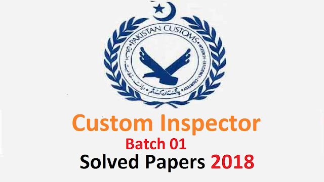 Custom Inspector Batch1 Past Paper, FPSC Past Paper 2019