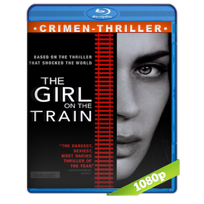 La Chica Del Tren (2016) BRRip Full 1080p Audio Trial Latino-Castellano-Ingles 5.1