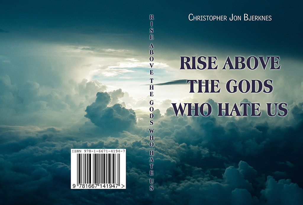 RISE ABOVE THE GODS WHO HATE US