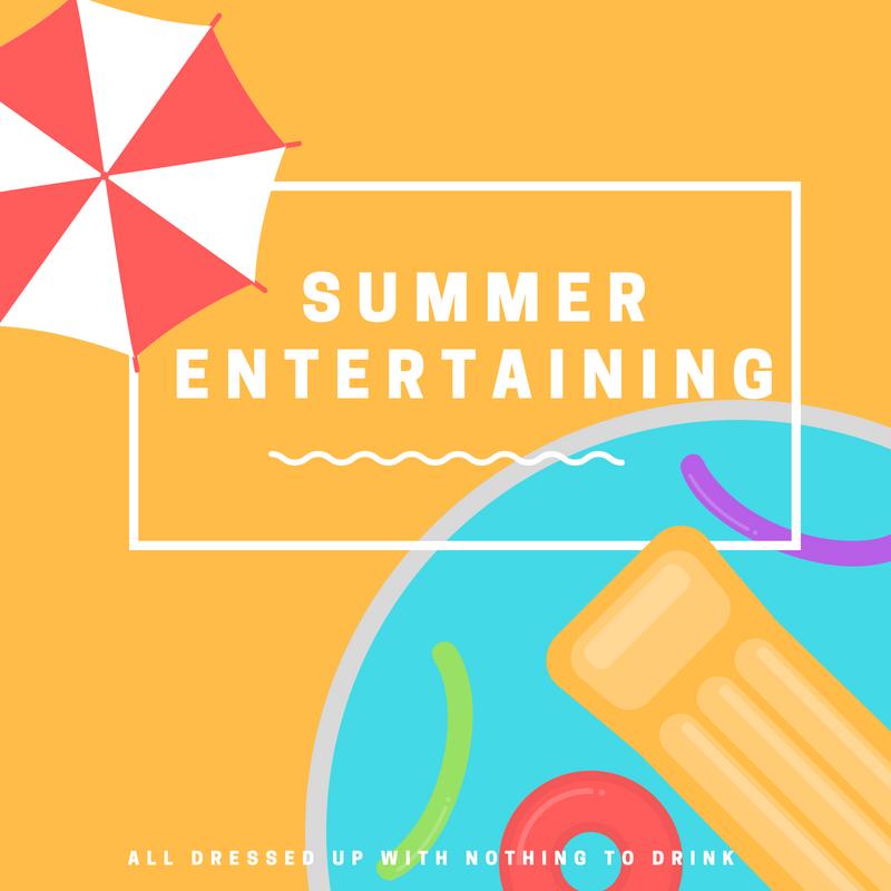 Summer Entertaining Tips