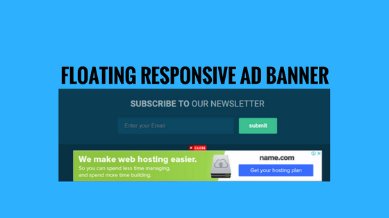 Install Responsive Floating Ad With Close Button