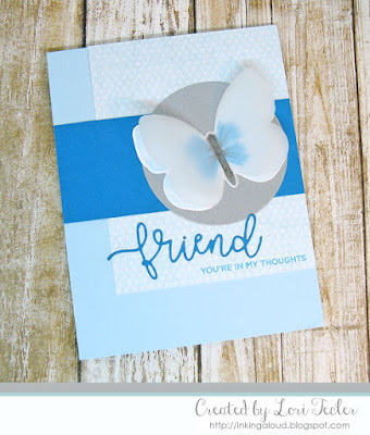 Friend card-designed by Lori Tecler/Inking Aloud-stamps and dies from The Stamp Market