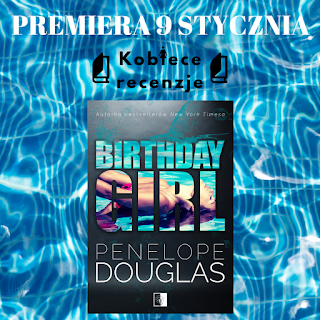 Birthday girl (Fragment książki) - Penelope Douglas