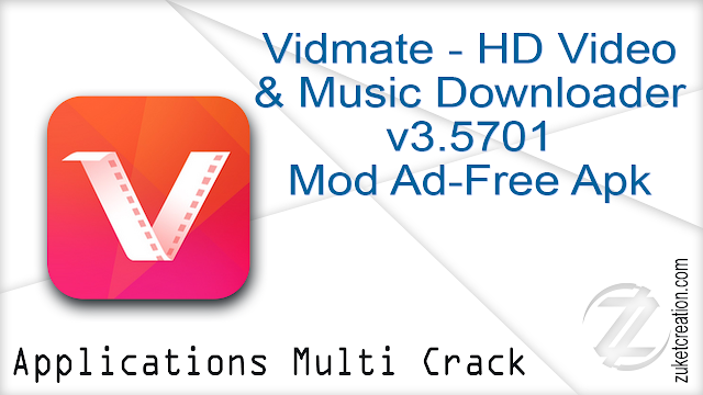 Vidmate – HD Video & Music Downloader v3.5701 Mod Ad-Free Apk