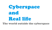 the world outside the cyberspace. An article about internet and real life