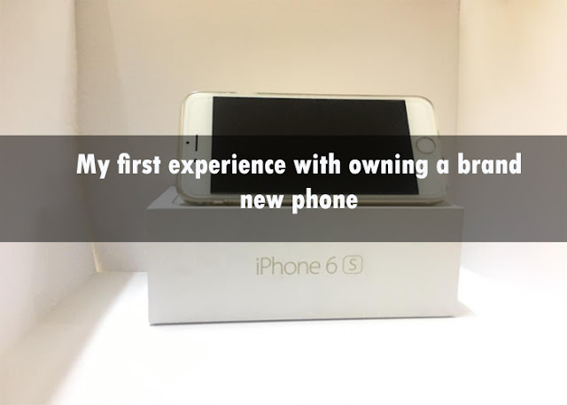 My first experience with owning a brand new phone