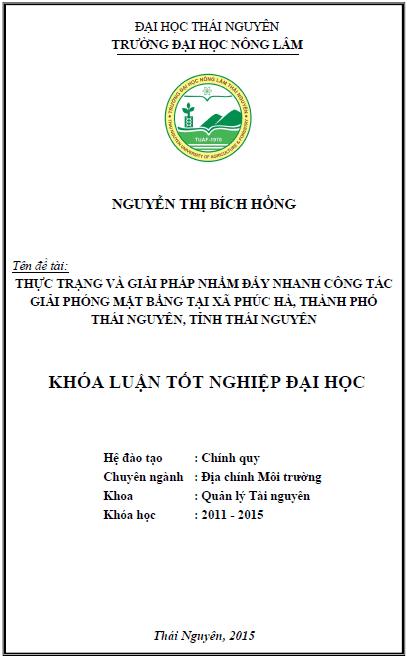 Thực trạng và giải pháp nhằm đẩy nhanh công tác giải phóng mặt bằng tại xã Phúc Hà thành phố Thái Nguyên tỉnh Thái Nguyên