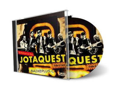 QUEST BAIXAR CAOS FOLIA DO E DVD AUDIO JOTA