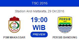 Prediksi PSM Makassar vs Persib Bandung - Jadwal TSC Sabtu 29 Oktober 2016