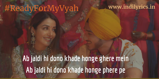 I'm Ready For My Vyah | Raftaar ft. Deep Kalsi & Akriti Kakar | Full Punjabi Song Lyrics with English Translation and Real Meaning