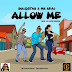 Solidstar x Mr Real - Allow Me (Lyrics)