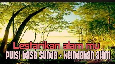 Puisi Bahasa Sunda Khusus Tentang Keindahan Alam!