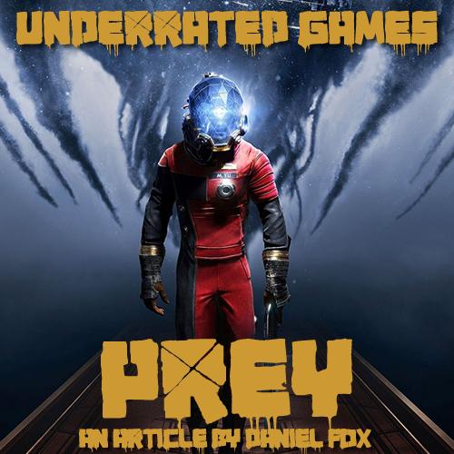 Alt Mag Underrated Games Prey 2017