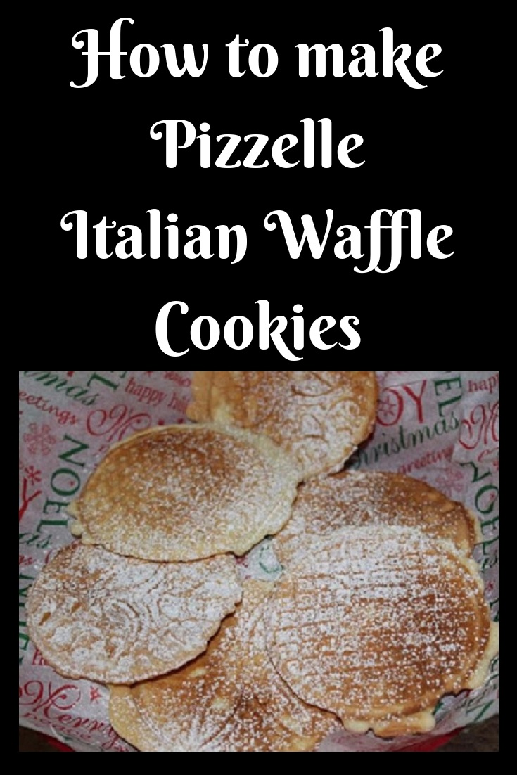 how to make anisette waffle cookies Italian pizzelles